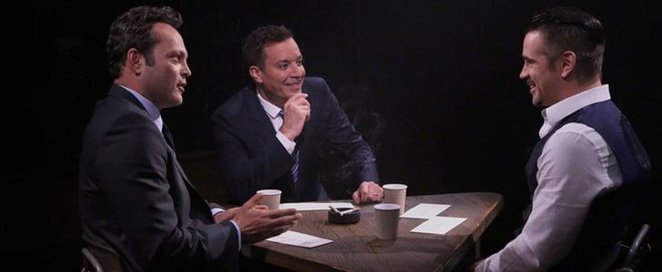 Colin Farrell and Vince Vaughn Play True Confessions