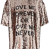 Topshop Love Me Forever T-Shirt ($92)