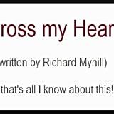 """Cross My Heart"" by Richard Myhill"