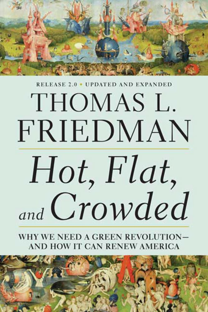 Aug. 2009 — Hot, Flat, and Crowded by Tom Friedman