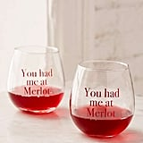 You Had Me at Merlot Stemless Wine Glasses Set