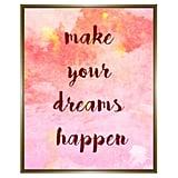 Make Your Dreams Happen Wall Art