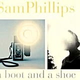 """""""If I Could Write"""" by Sam Philips"""