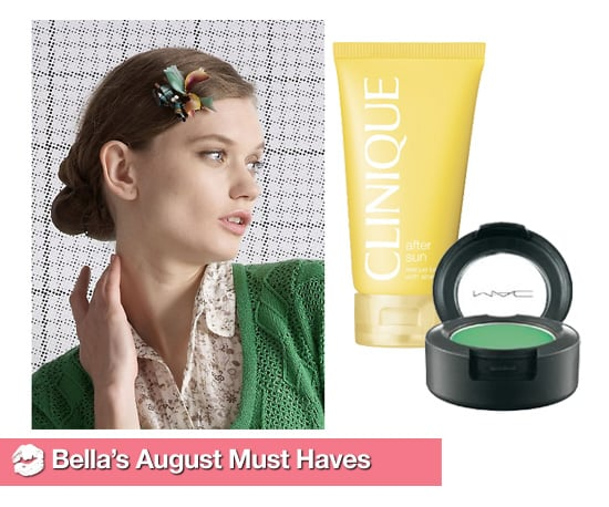Bella's August Must Haves