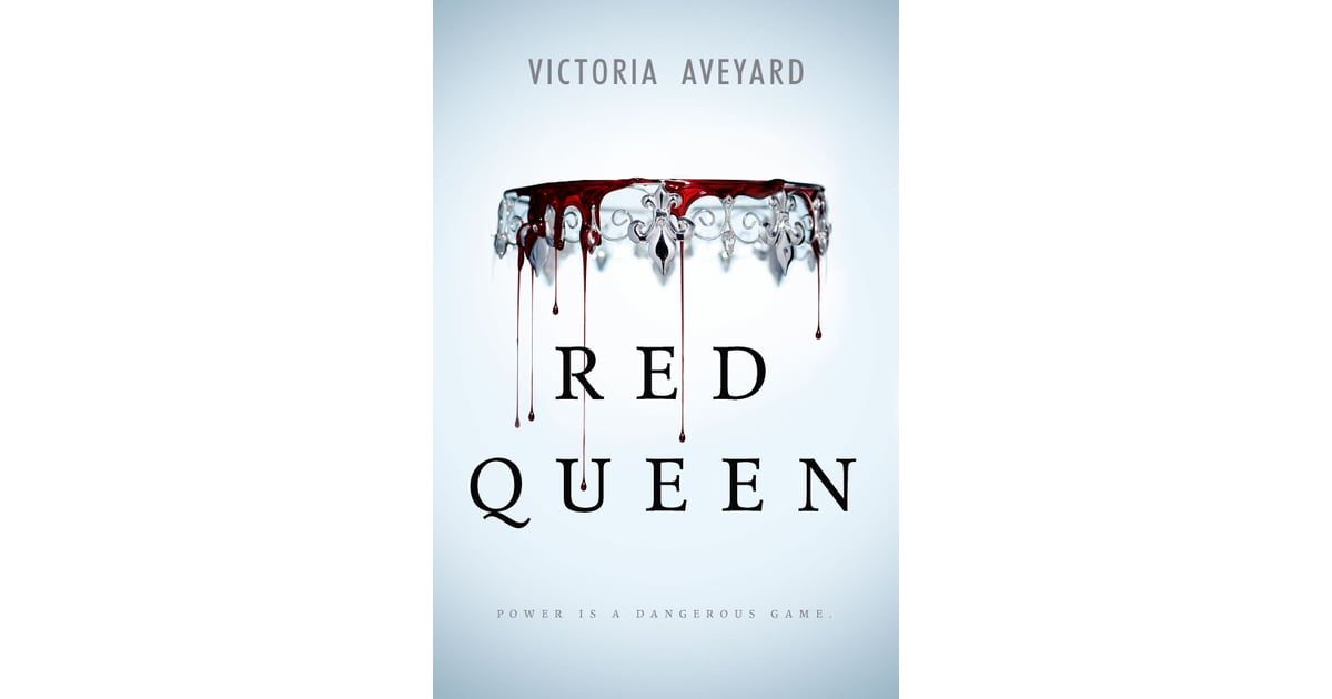 Book Cover White Queen : Red queen by victoria aveyard books made into movies
