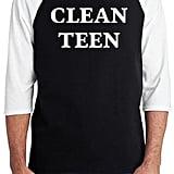 Clean Teen T-Shirt