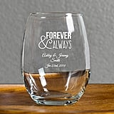 Forever and Always Stemless Wine Glasses