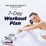 The Sculpt Society by Megan Roup: 7-Day Workout Plan