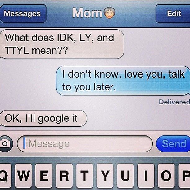 11 Mom Texts That Will Make You Laugh Over and Over and Over Again