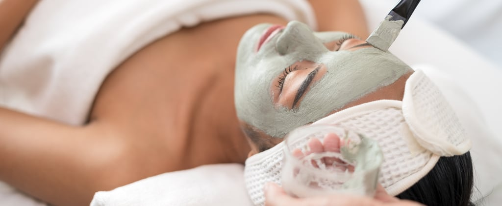 The Best Facial Treatments to Get If It's Been a While