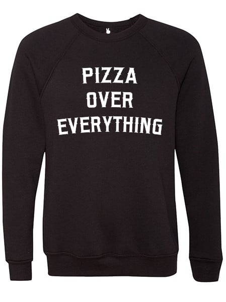 2Nostalgik Pizza Over Everything Black Sweatshirt ($63)