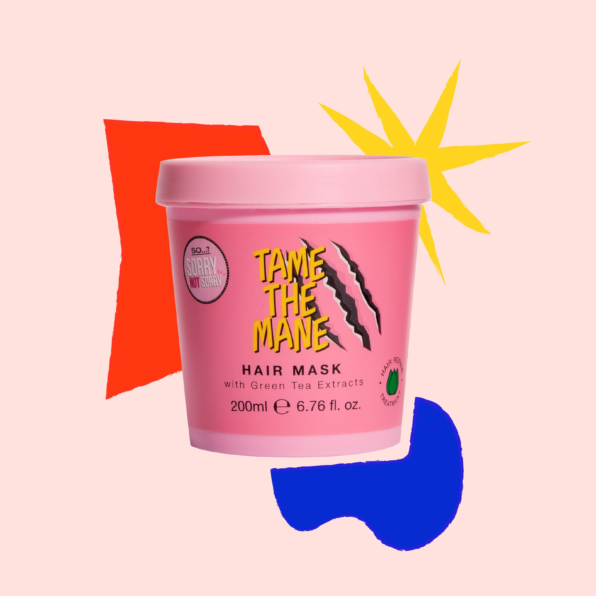 So…? Sorry Not Sorry Tame the Mane Hair Mask