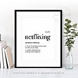Netflixing Print