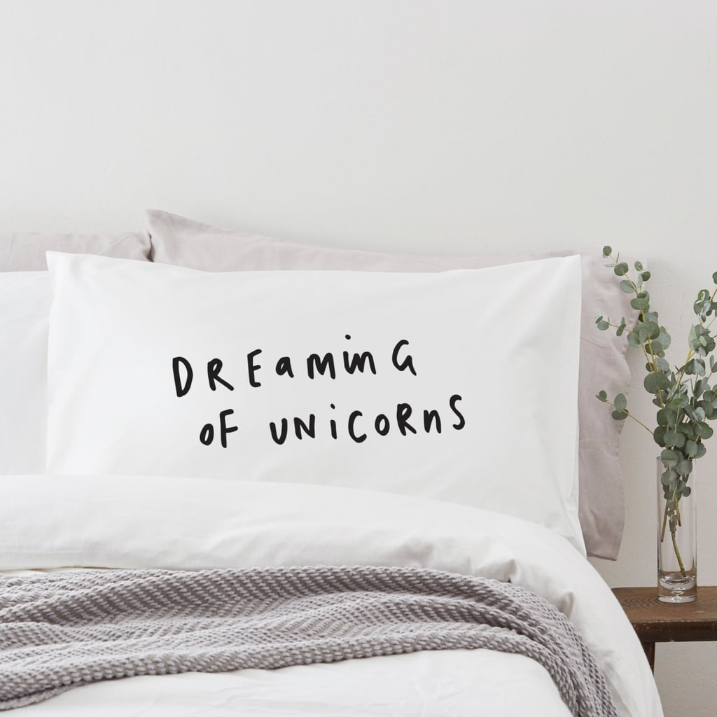 Dreaming of Unicorns Pillow Case ($18)