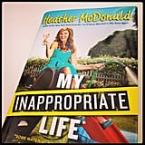 Had so much fun interviewing My Inappropriate Life author Heather McDonald.