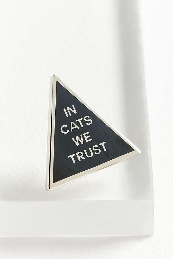In Cats We Trust Pin