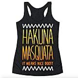 Hakuna Masquata Tank ($23)