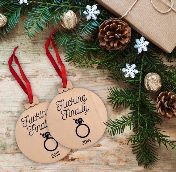 Fucking Finally Engagement 2018 Christmas Tree Ornament - Fucking Finally Engagement 2018 Christmas Tree Ornament Curse Word