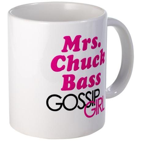 Mrs. Chuck Bass Mug ($15)