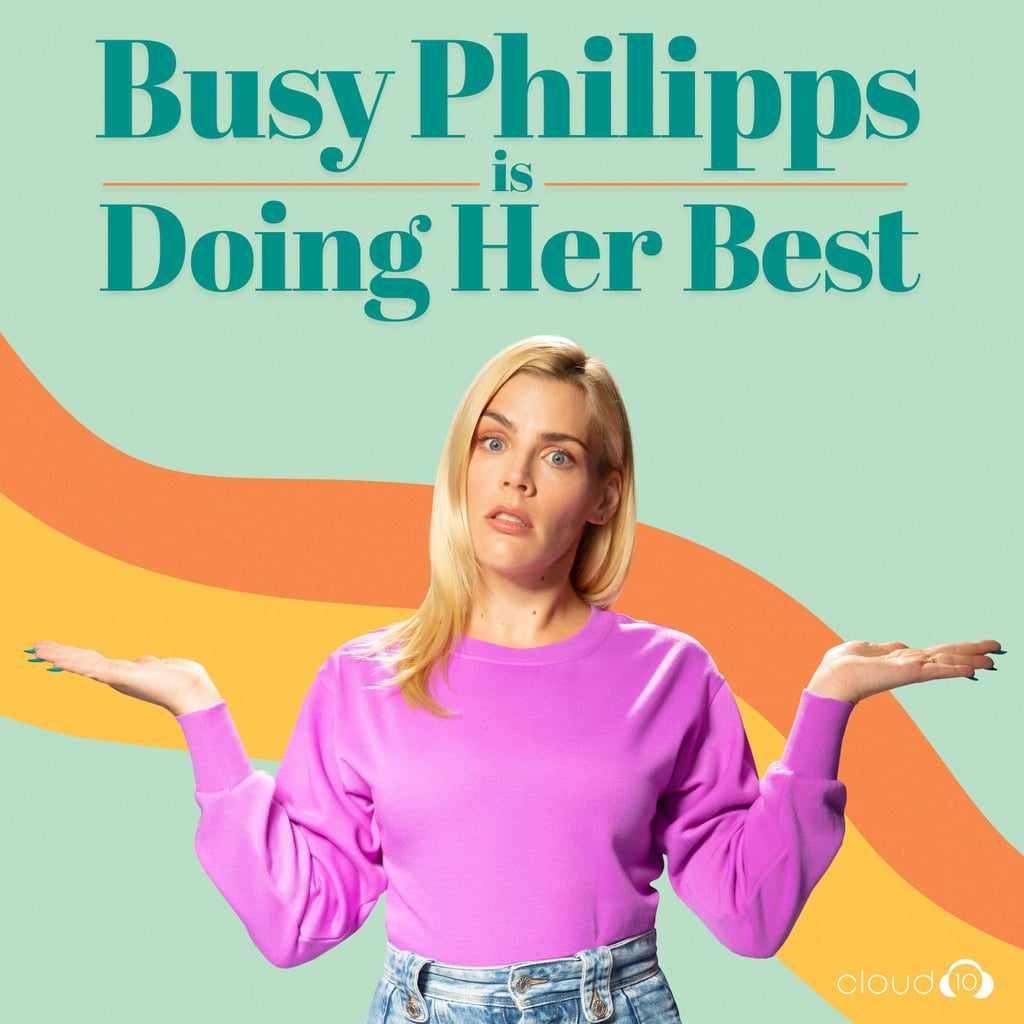 Busy Philipps Is Doing Her Best