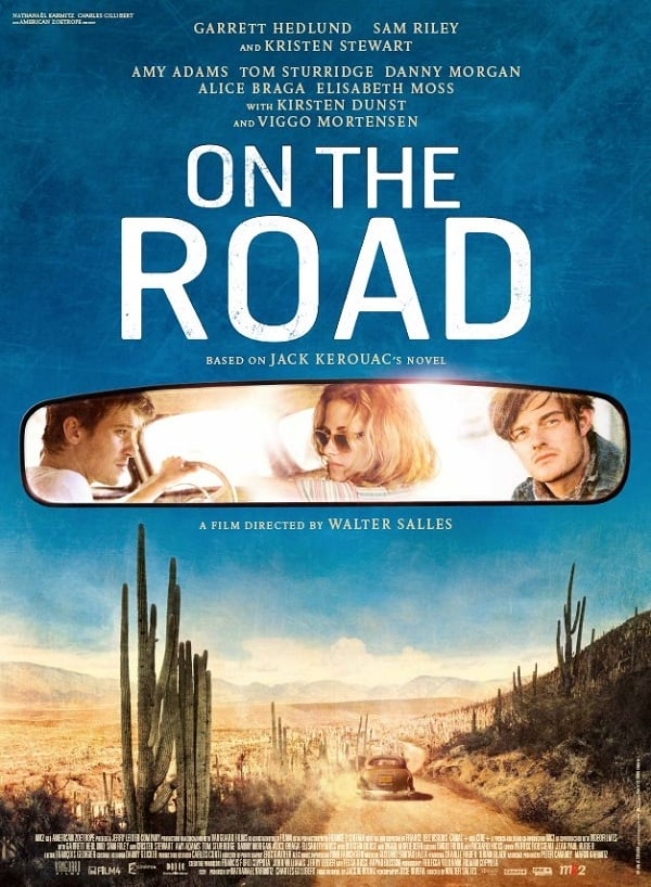 See Kristen Stewart, Garrett Hedlund, Sam Riley in the New On The Road Movie Poster
