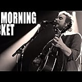 """Wonderful (The Way I Feel)"" by My Morning Jacket"