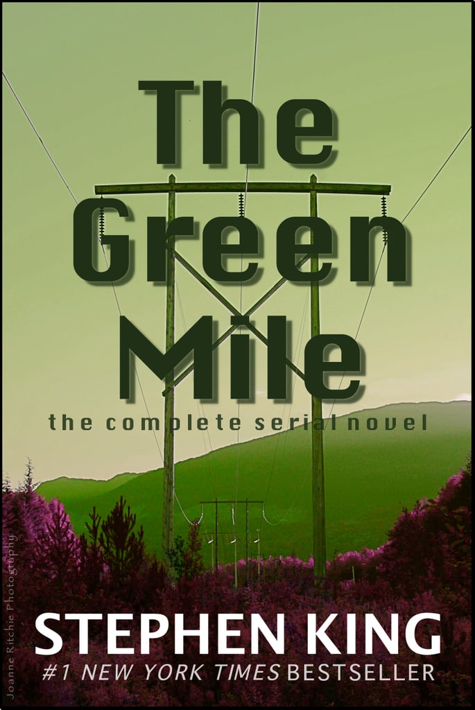 The Green Mile By Stephen King Best Book Quotes Popsugar Smart