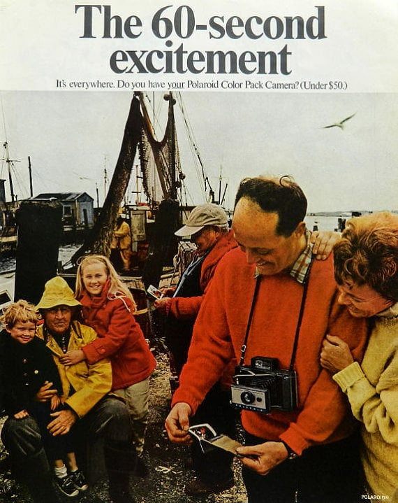 """In the 1960s, Polaroid launched a campaign called """"the 60-second excitement"""" around its new color pack camera."""