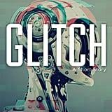 Glitch by Hugh Howey