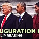 7. A Bad Lip Reading of Inauguration Day