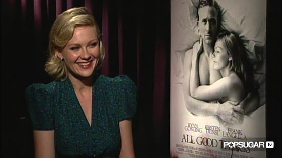 Video of Kirsten Dunst Talking About Ryan Gosling and All Good Things 2010-11-26 03:00:00