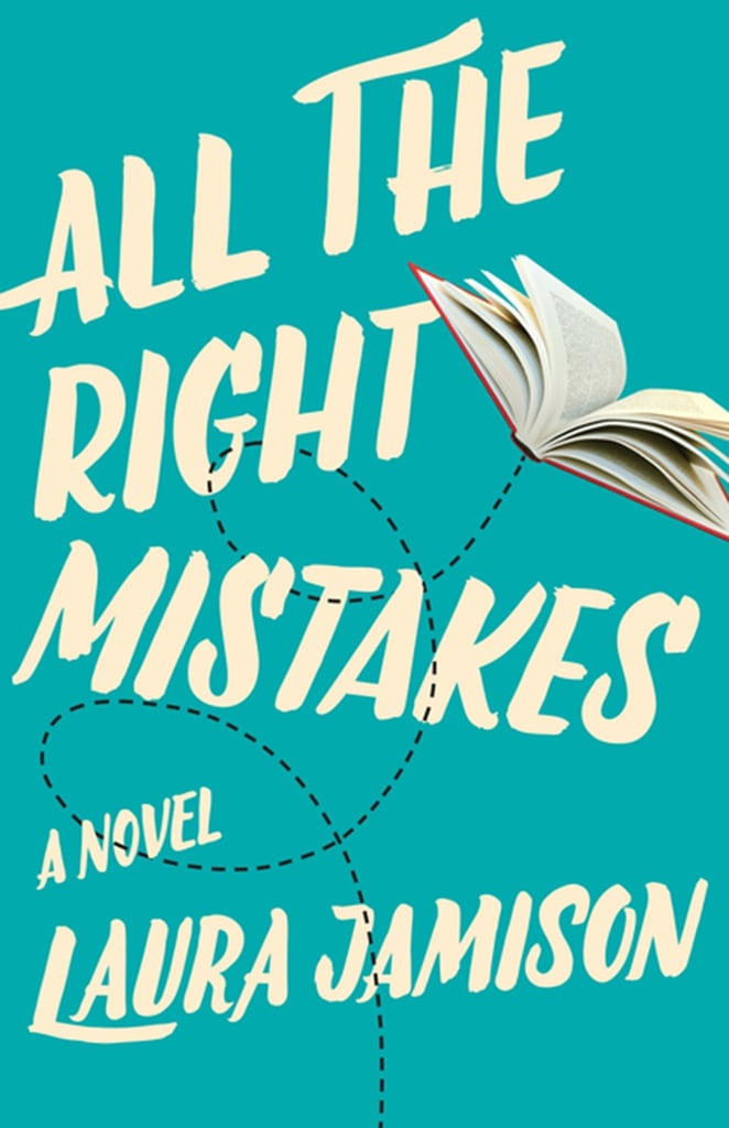All the Right Mistakes by Laura Jamison
