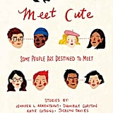 Meet Cute by Jennifer L. Armentrout, Sara Shepard, and More