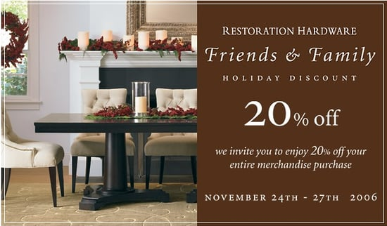 Friends and Family Discounts: Restoration Hardware