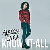 Know-It-All by Alessia Cara