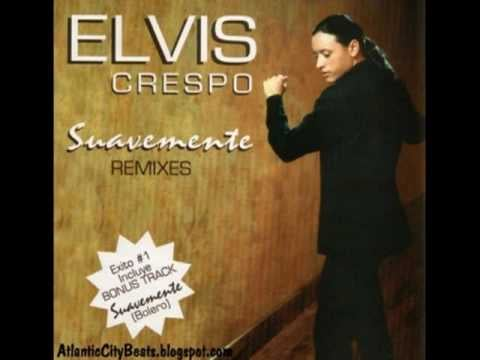 """Suavemente"" by Elvis Crespo"
