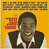 """Bring It On Home to Me"" by Sam Cooke"