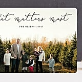 What Matters Most Card from Minted ($1-$3 per card)