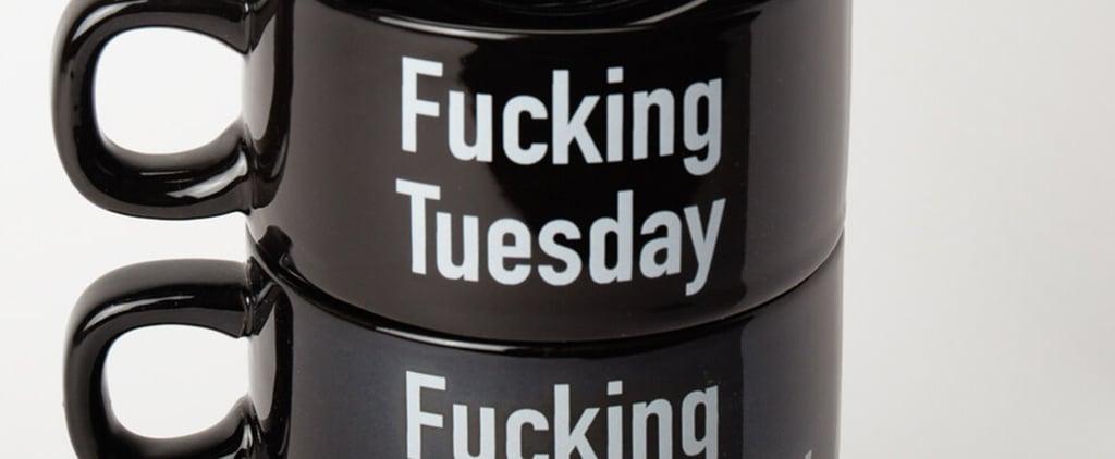 F*cking Weekday Mugs