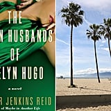 The Seven Husbands of Evelyn Hugo + Venice Beach, CA
