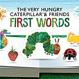 The Very Hungry Caterpillar & Friends — First Words