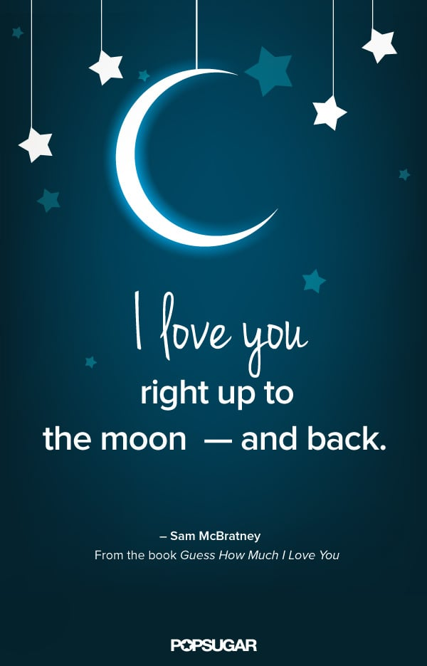 Quick I Love You Quotes Cool Guess How Much I Love You  Quotes From Kids' Books  Popsugar