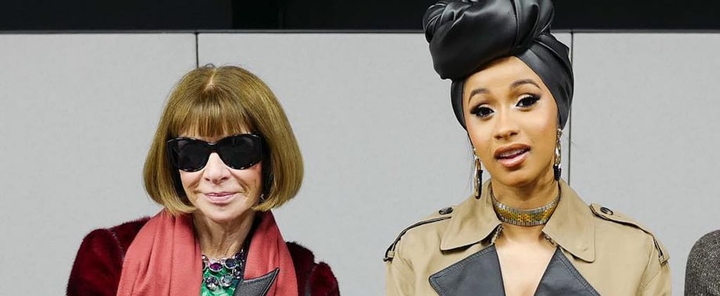 These NYFW Snaps of Cardi B and Anna Wintour Deserve Their Own Museum Exhibit