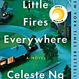 Sept. 2017 —Little Fires Everywhere by Celeste Ng