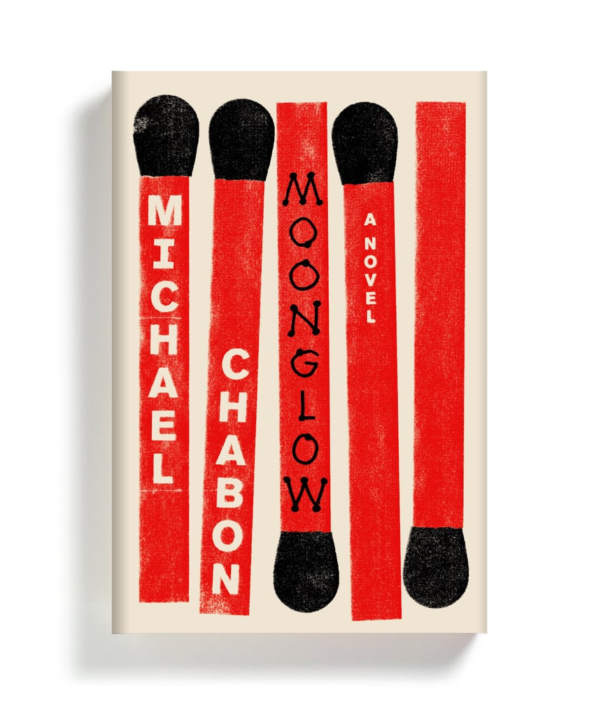Moonglow by Michael Chabon, Out Nov. 22