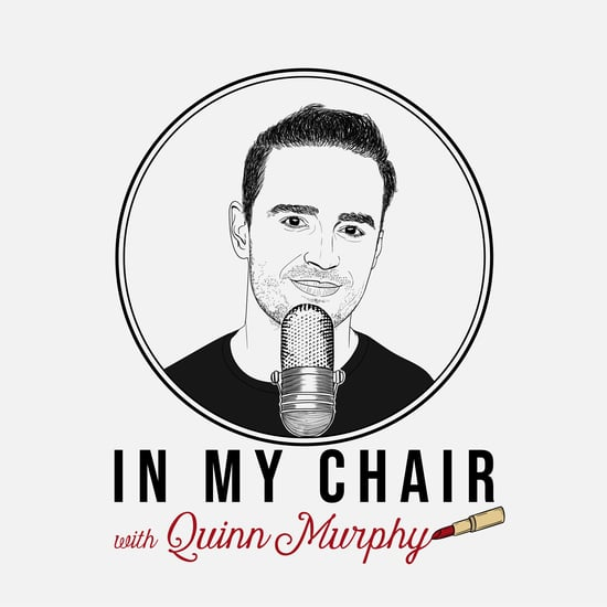 Makeup Artist Quinn Murphy Launches Podcast In My Chair