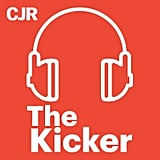 The Kicker: Black Deaths, Black Protest (Columbia Journalism Review)