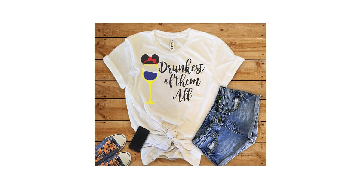 a87326aad1 Drunkest of Them All Disney Princess Drinking Shirt ($22)   Funny Disney  Shirts for Alcohol Drinkers   POPSUGAR Family Photo 11
