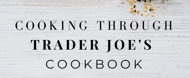 Where to Buy the Cooking Through Trader Joe's Cookbook