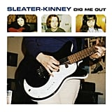 Sleater-Kinney, Dig Me Out (1997)